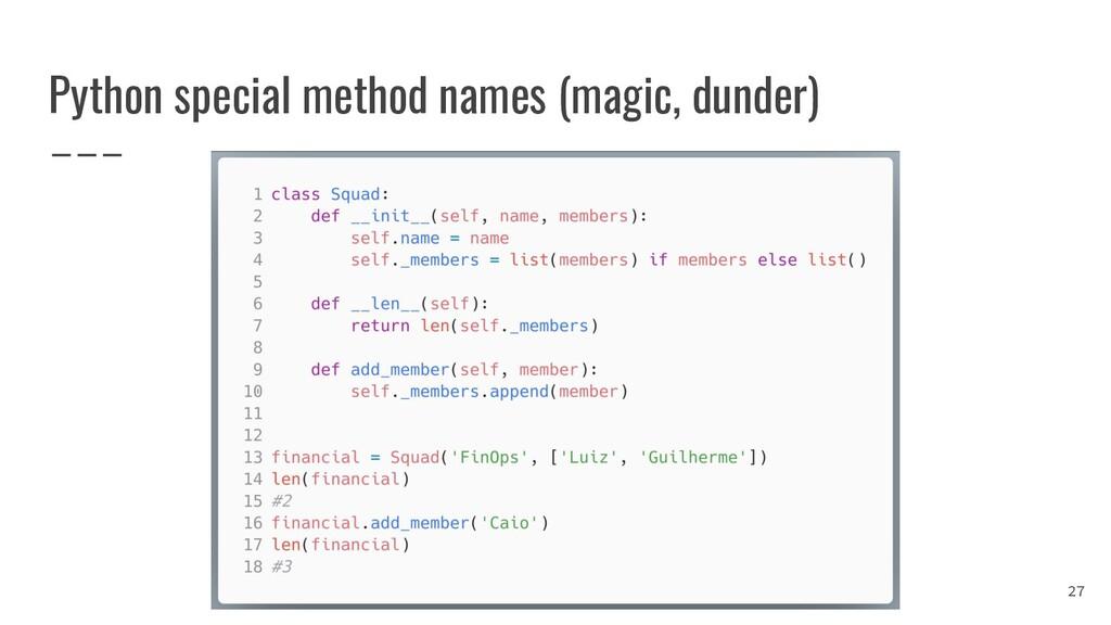Python special method names (magic, dunder) 27