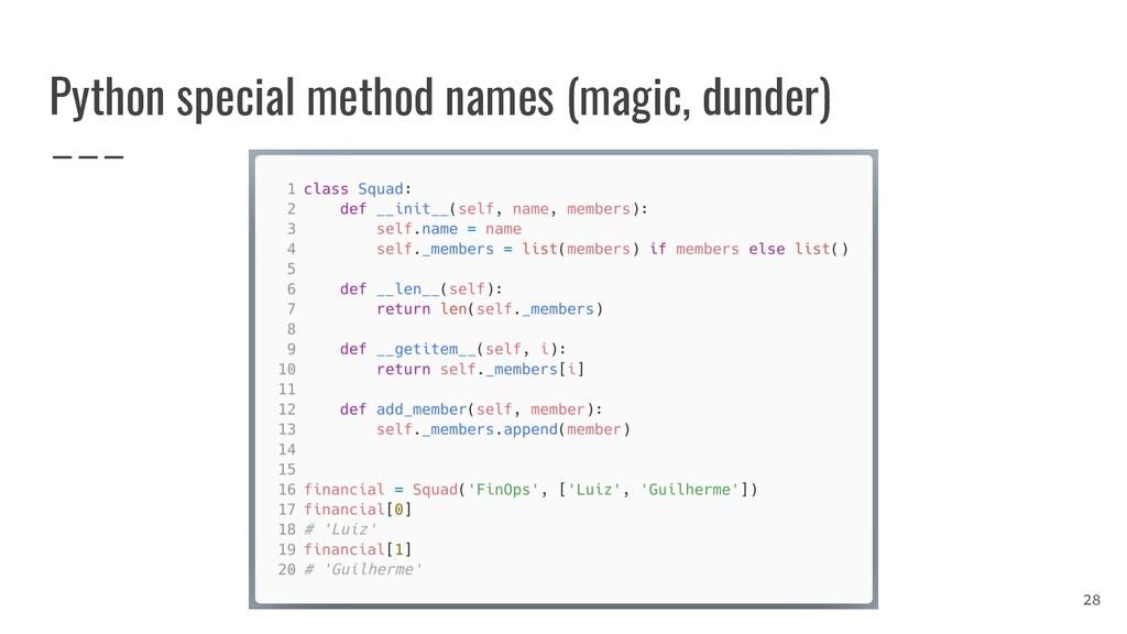 Python special method names (magic, dunder) 28