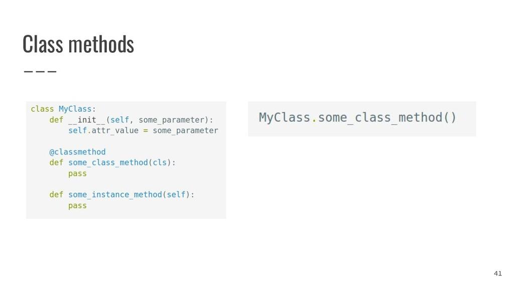 Class methods 41