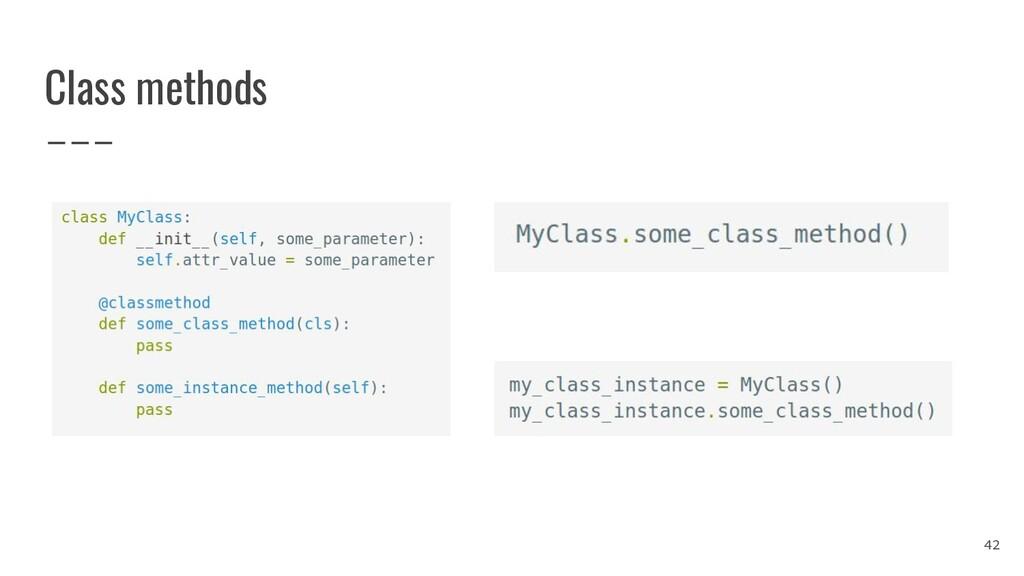 Class methods 42