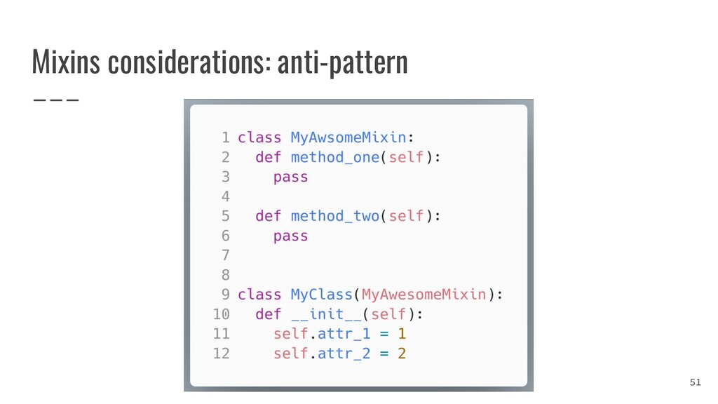 Mixins considerations: anti-pattern 51