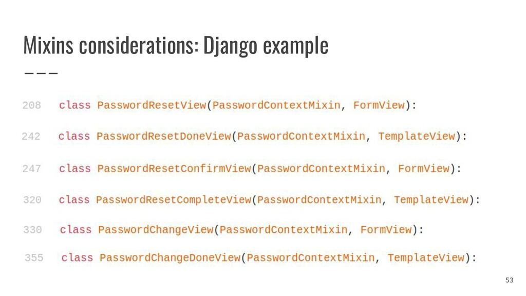 Mixins considerations: Django example 53