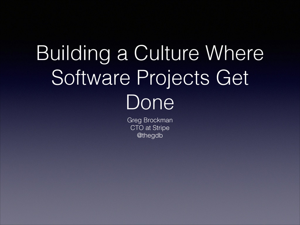 Building a Culture Where Software Projects Get ...