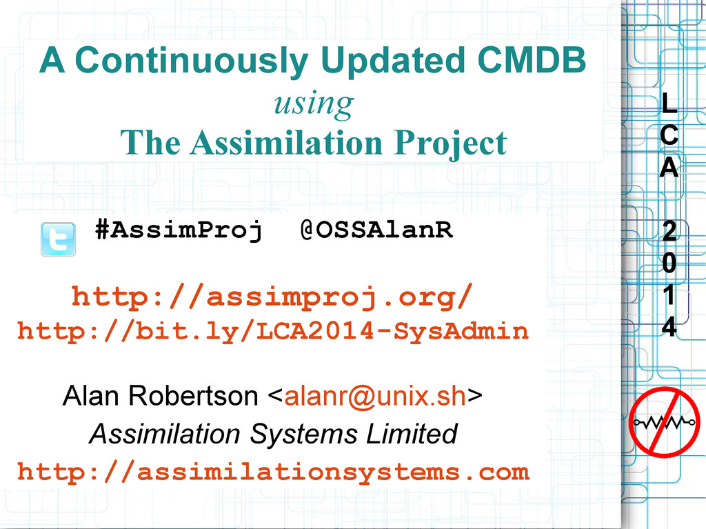 L C A 2 0 1 4 A Continuously Updated CMDB using...