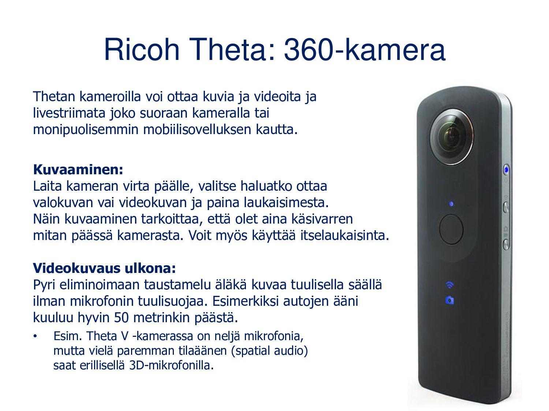 Ricoh Theta: 360-kamera Thetan kameroilla voi o...