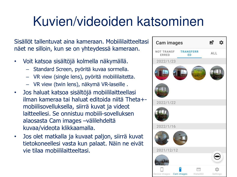 Ricoh Theta+ kuvien ja videoiden editointiin (A...