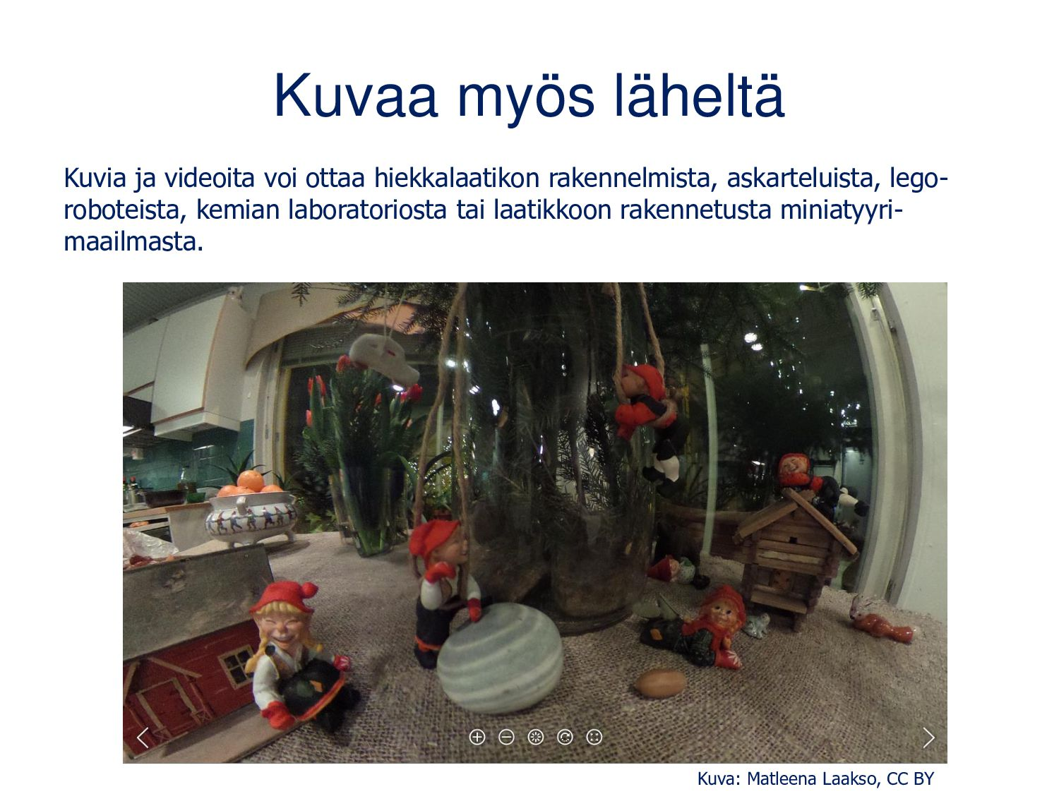 YouTube (Android, iOS) 360-videoita löydät mm. ...