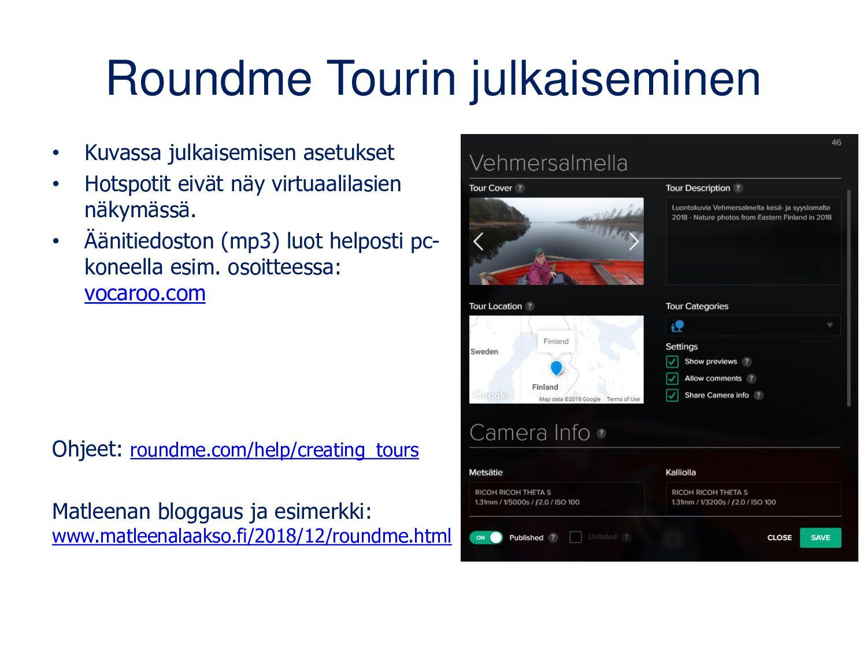 Lopuksi vielä muutamia esimerkkejä VR-sisällöis...