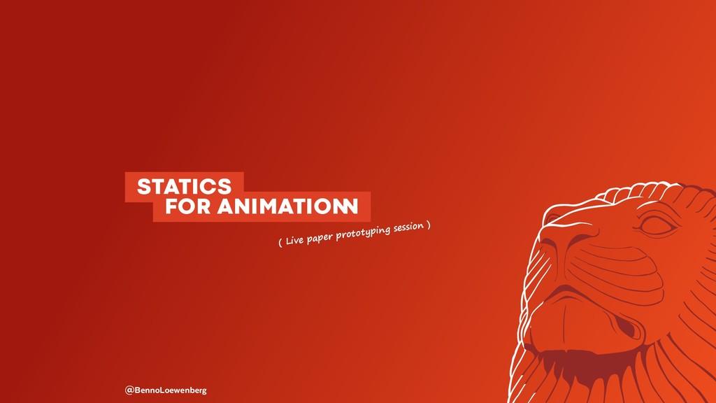 @BennoLoewenberg STATICS  FOR ANIMATIO� ( L...