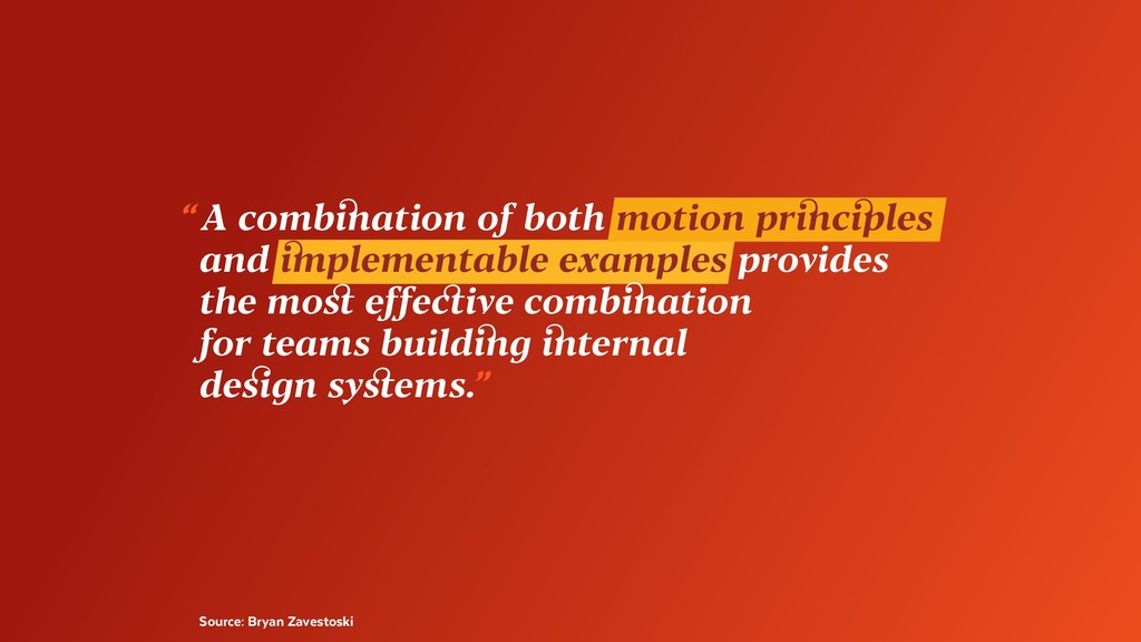 """""""A combination of both motion principles and i..."""