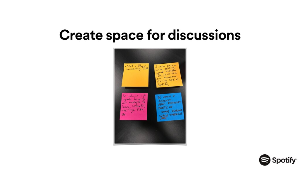 Create space for discussions