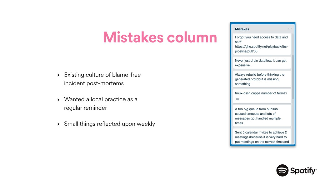 Mistakes column ‣ Existing culture of blame-fre...