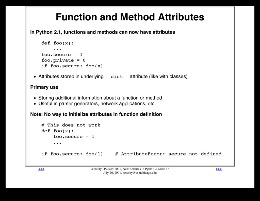Function and Method Attributes In Python 2.1, f...