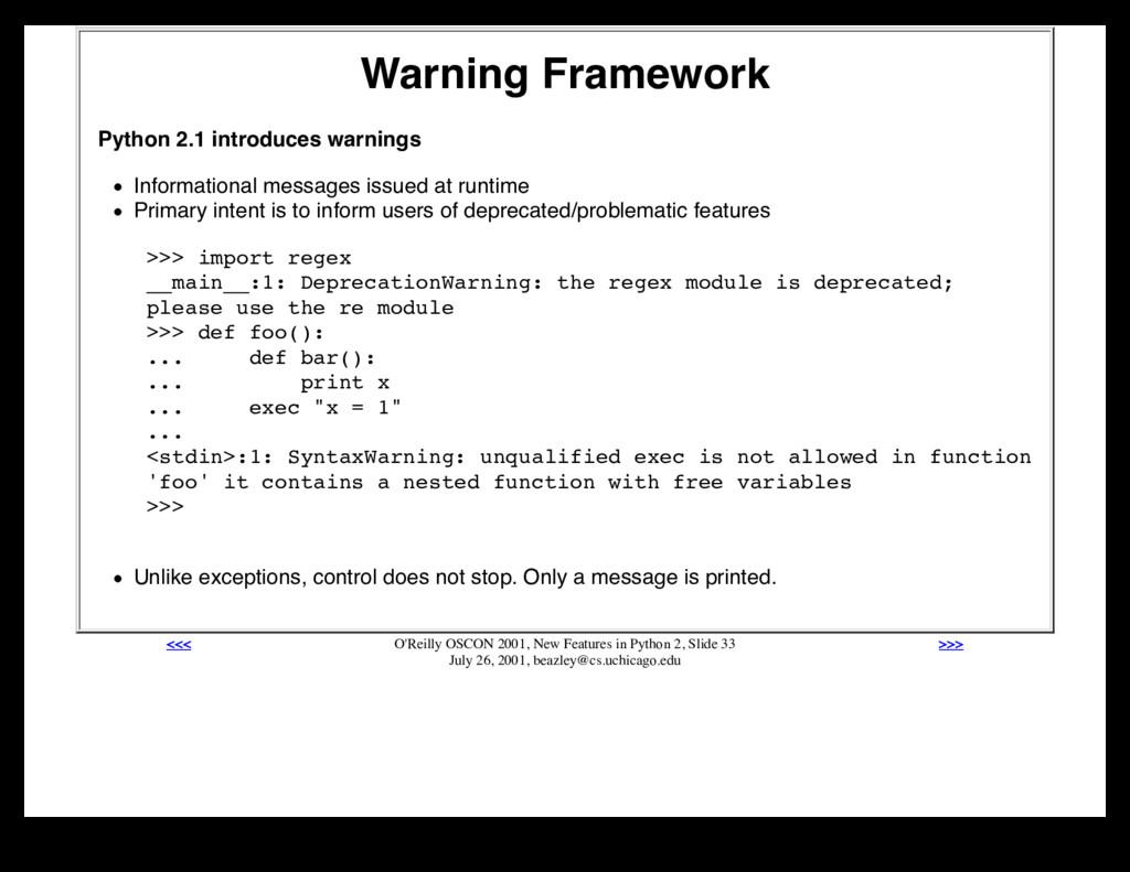 Warning Framework Python 2.1 introduces warning...