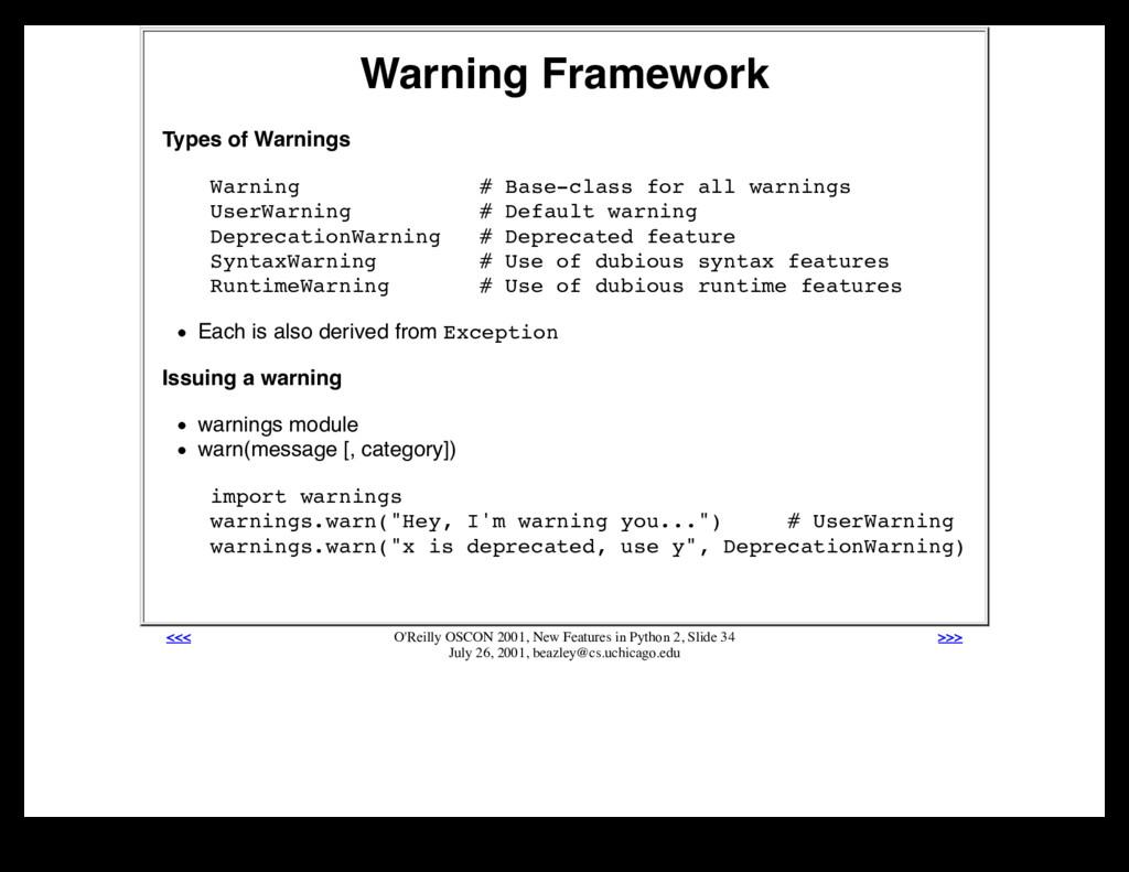 Warning Framework Types of Warnings Warning # B...