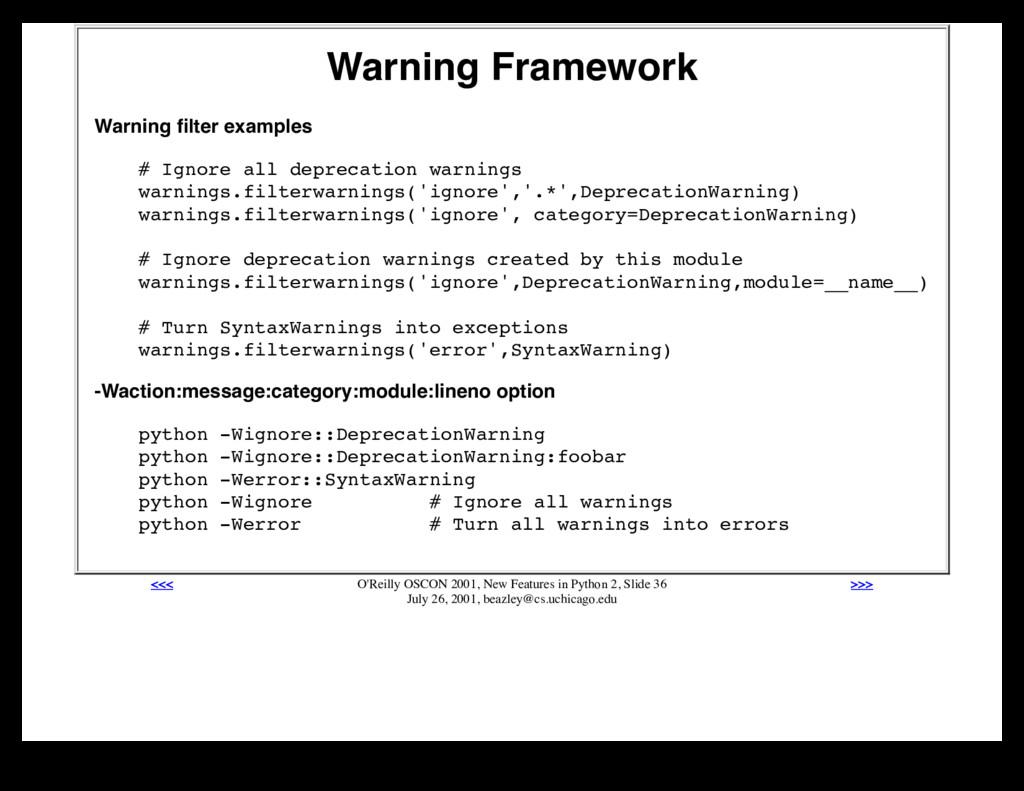 Warning Framework Warning filter examples # Igno...