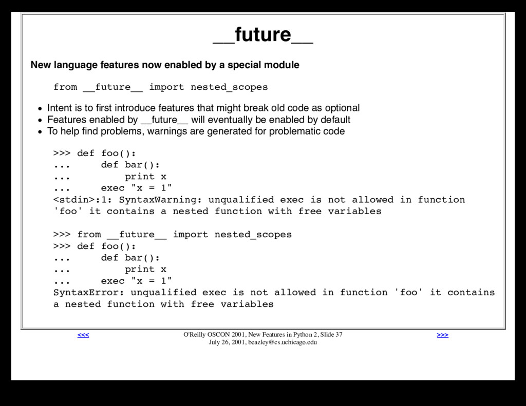 __future__ New language features now enabled by...
