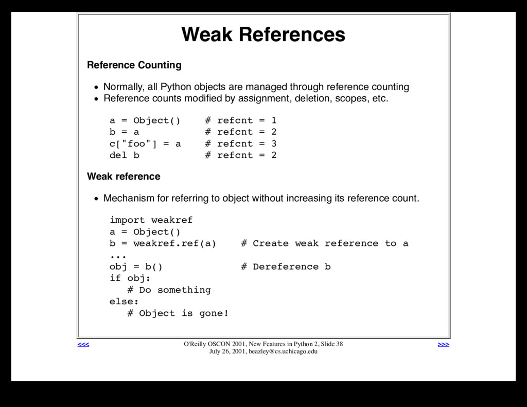 Weak References Reference Counting Normally, al...