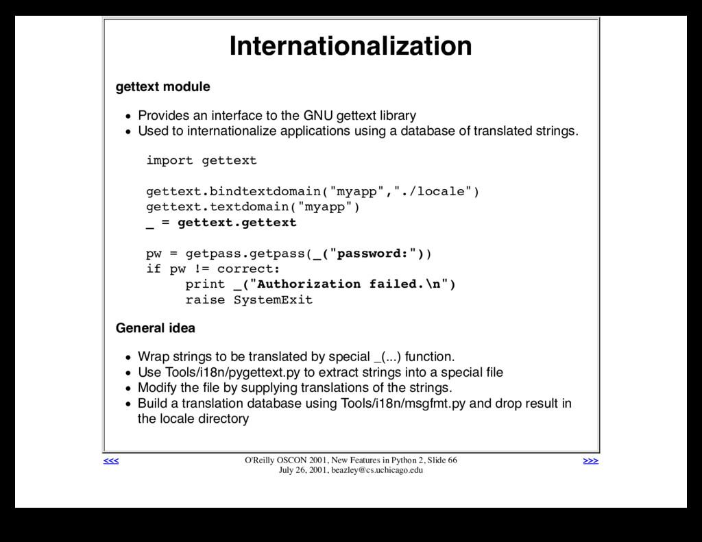 Internationalization gettext module Provides an...