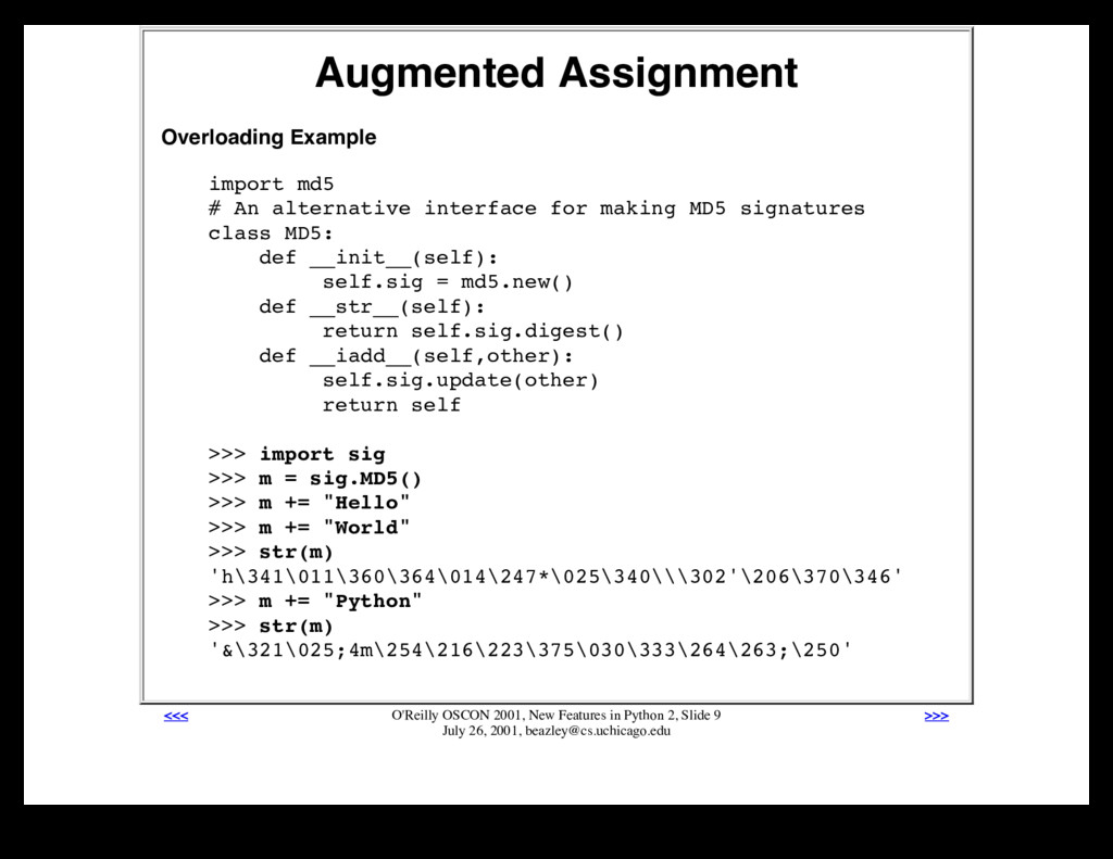 Augmented Assignment Overloading Example import...