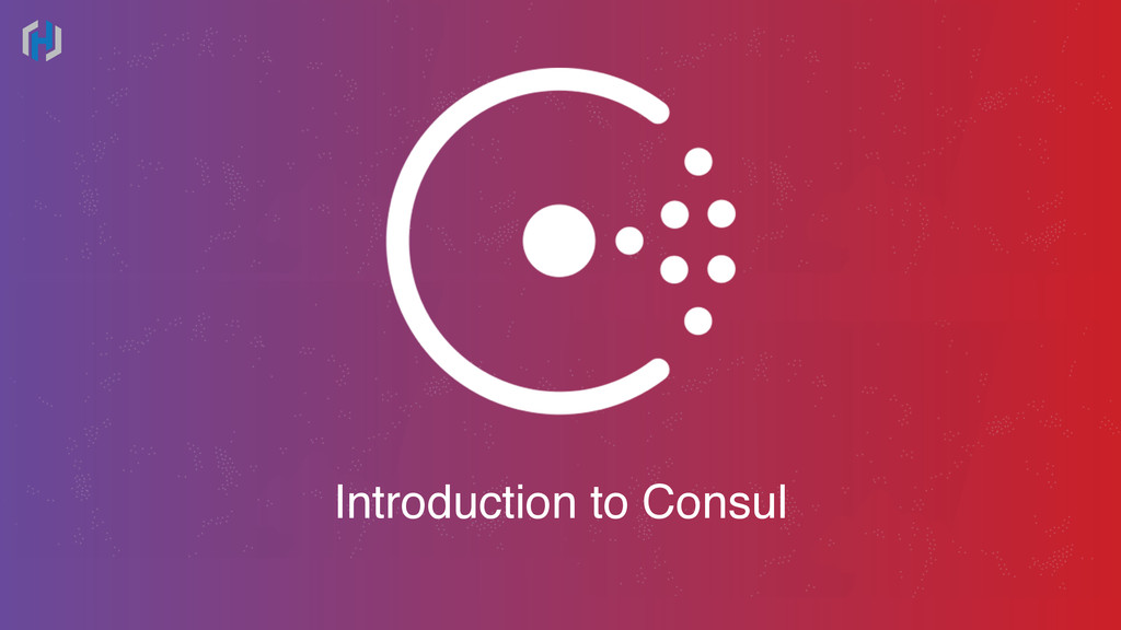 Introduction to Consul