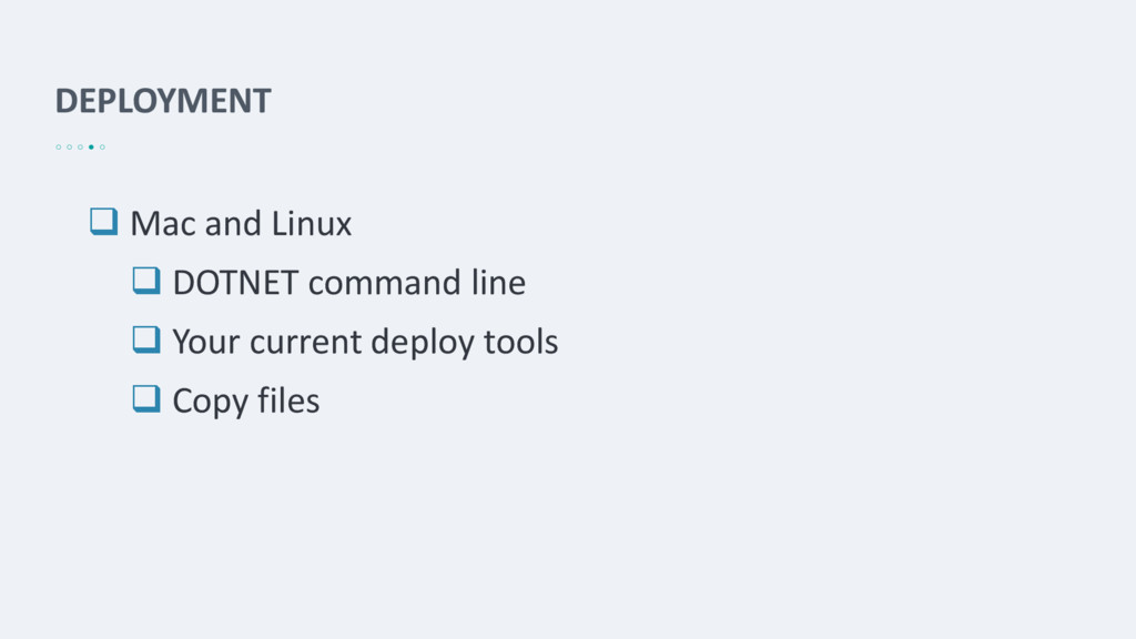 DEPLOYMENT  Mac and Linux  DOTNET command lin...