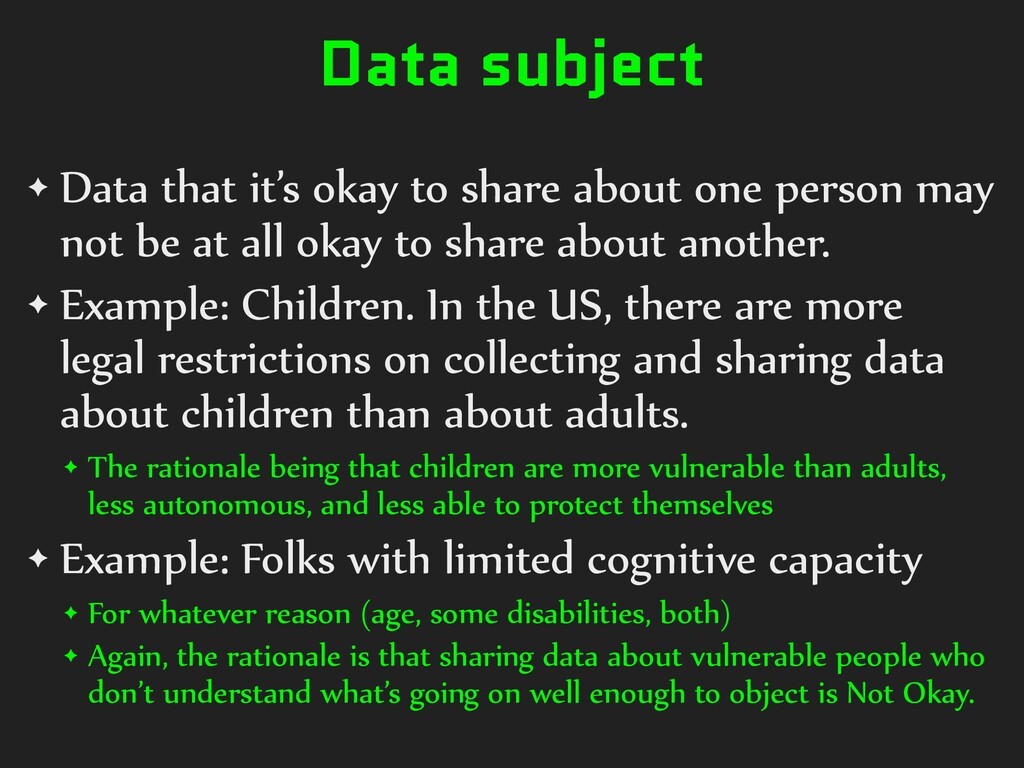 Data subject ✦ Data that it's okay to share abo...