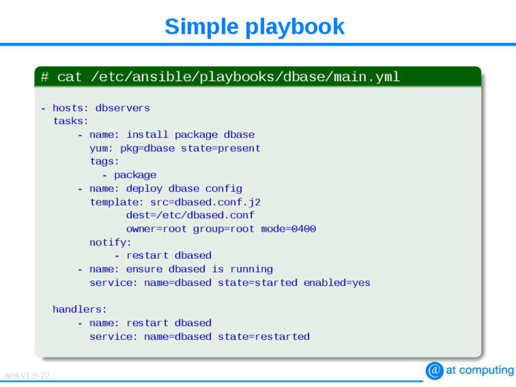 Simple playbook # cat /etc/ansible/playbooks/db...