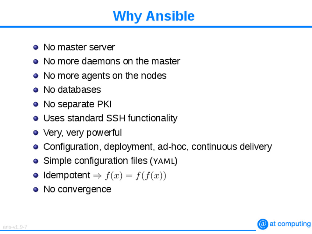 Why Ansible No master server No more daemons on...