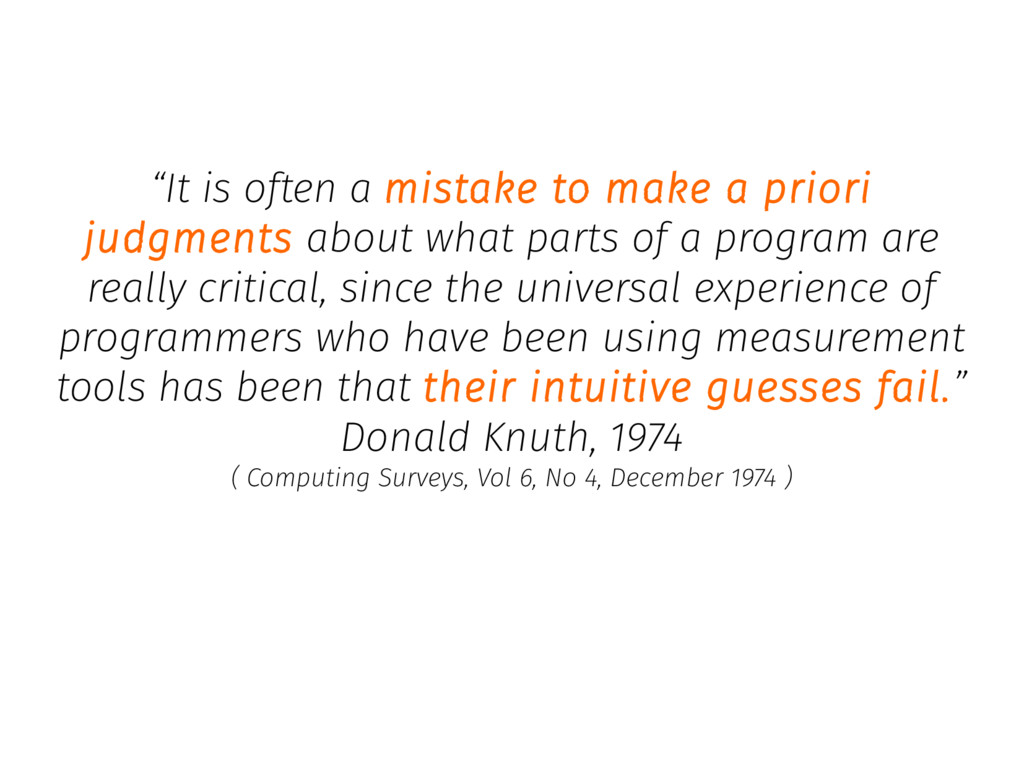 """It is often a mistake to make a priori judgmen..."