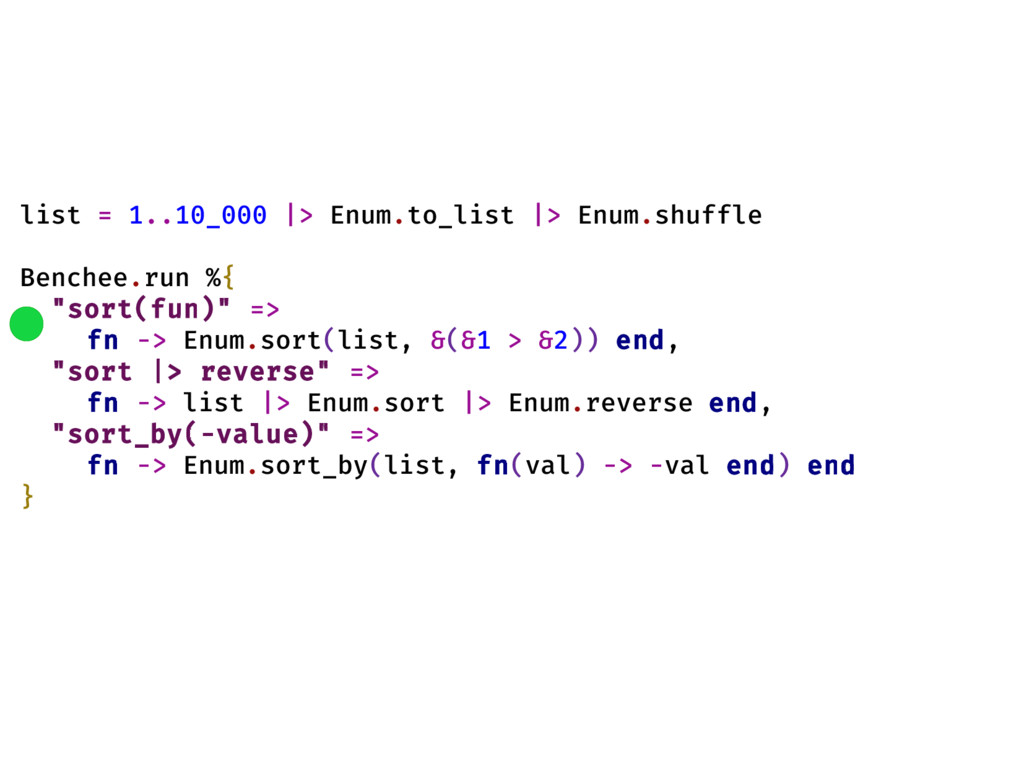 list = 1..10_000 |> Enum.to_list |> Enum.shuffl...