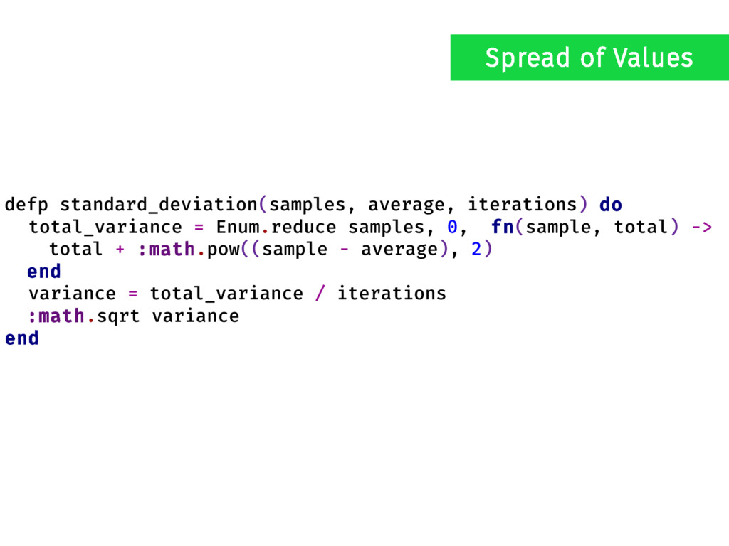 defp standard_deviation(samples, average, itera...