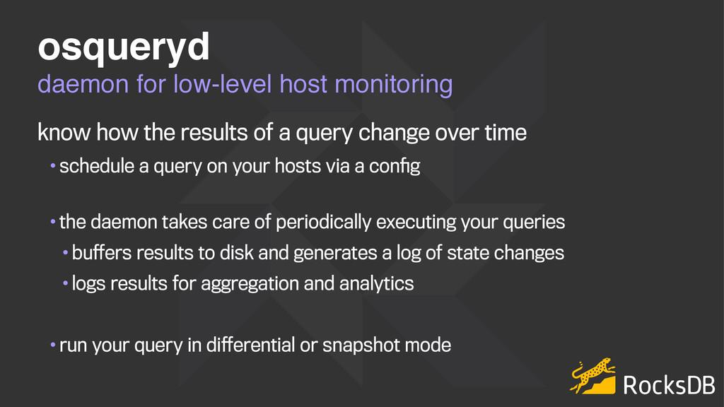 daemon for low-level host monitoring osqueryd k...