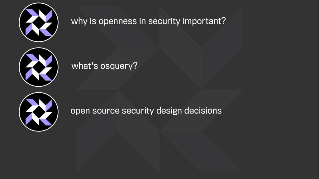 what's osquery? why is openness in security imp...