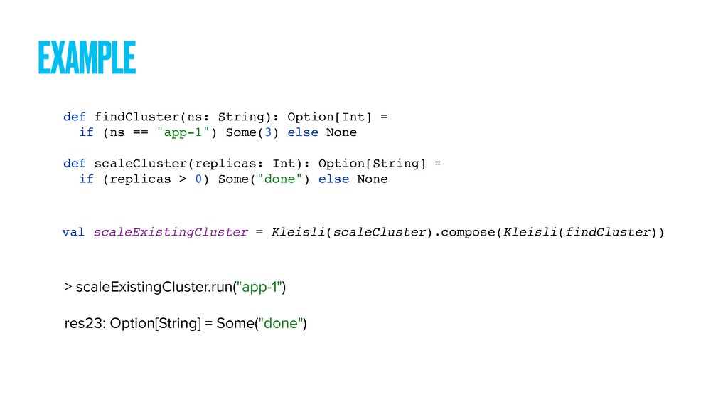 EXAMPLE def findCluster(ns: String): Option[Int...