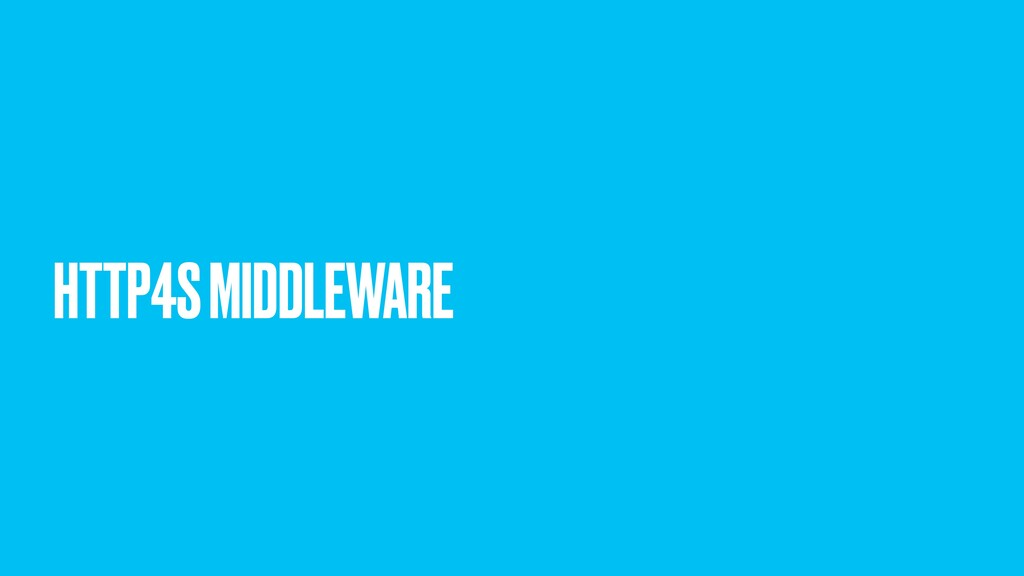 HTTP4S MIDDLEWARE