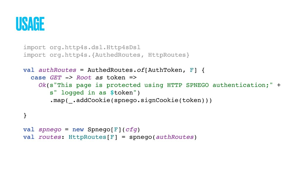 USAGE import org.http4s.dsl.Http4sDsl import or...