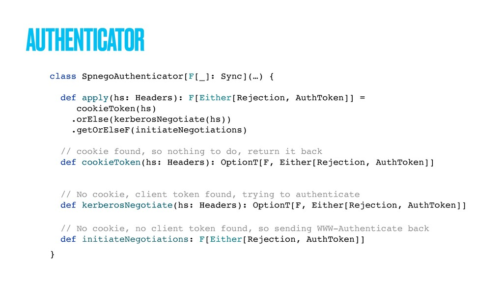 AUTHENTICATOR class SpnegoAuthenticator[F[_]: S...