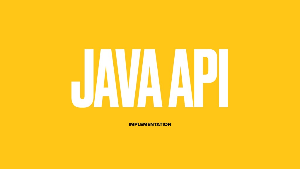 JAVA API IMPLEMENTATION