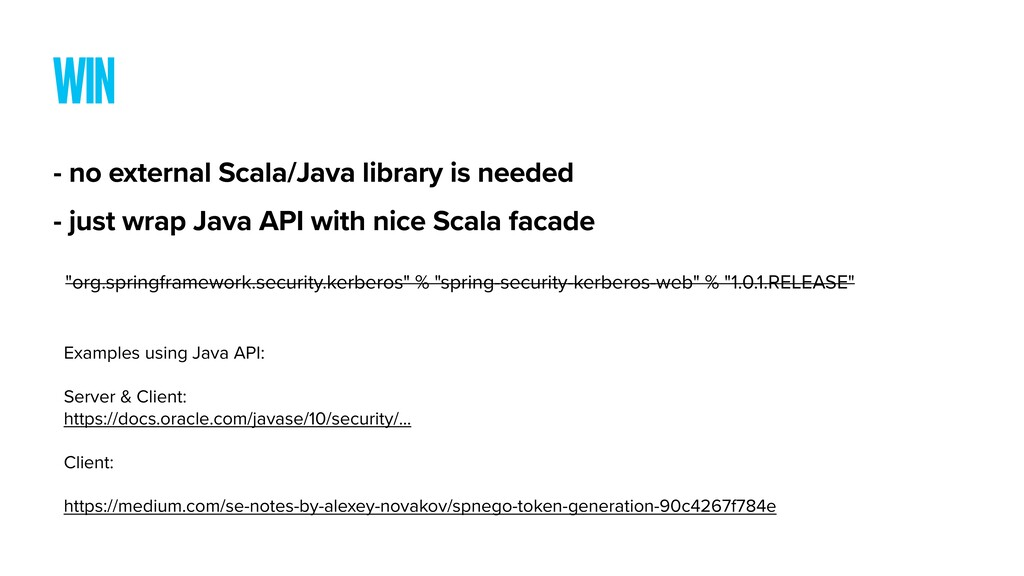 WIN - no external Scala/Java library is needed ...