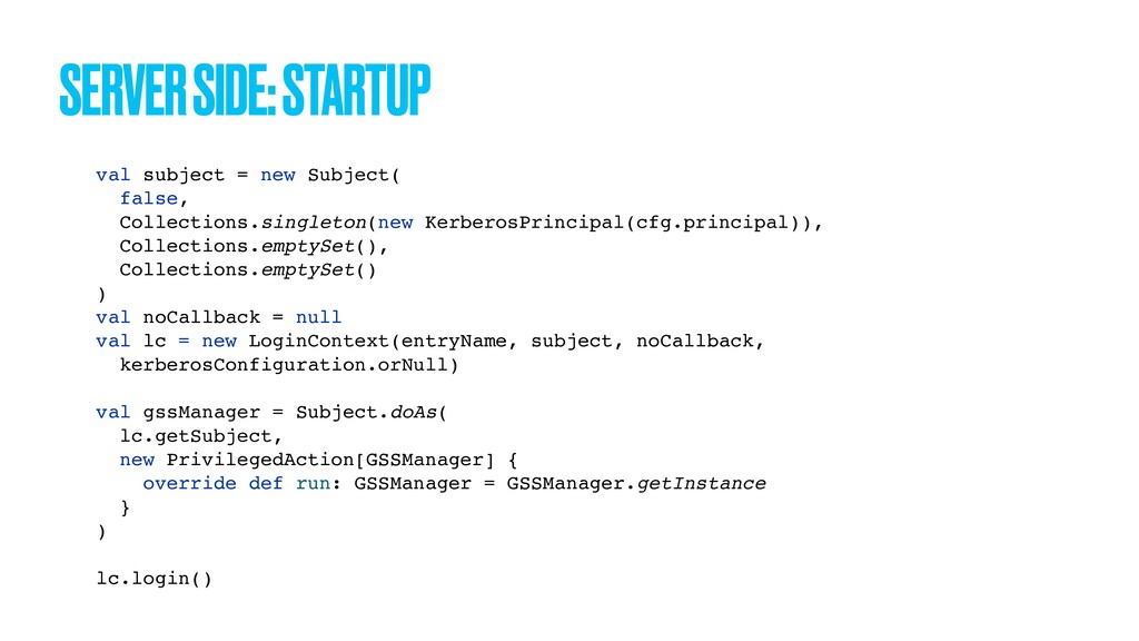 SERVER SIDE: STARTUP val subject = new Subject(...