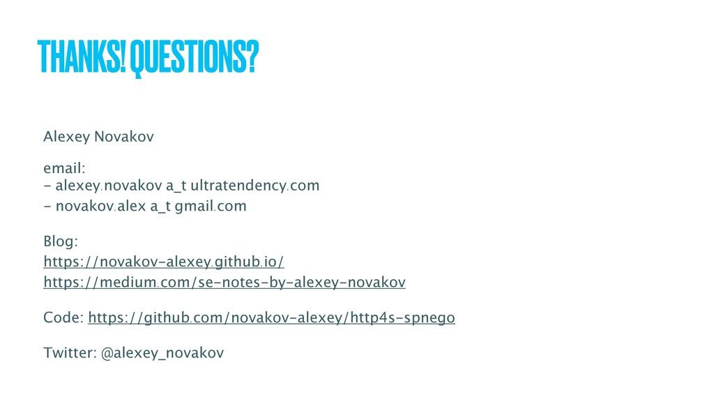 THANKS! QUESTIONS? Alexey Novakov email: - alex...