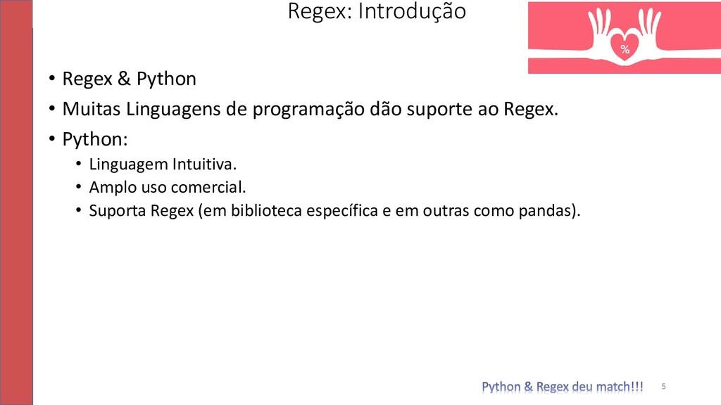 • Regex & Python • Muitas Linguagens de program...