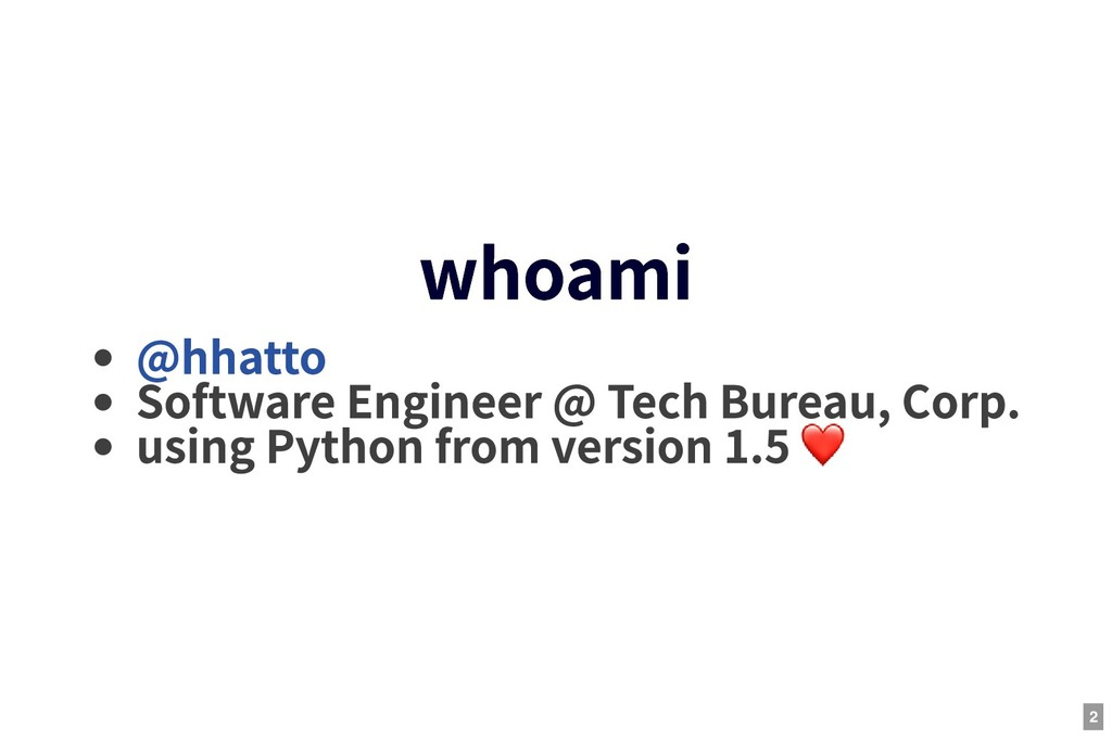 whoami whoami Software Engineer @ Tech Bureau, ...