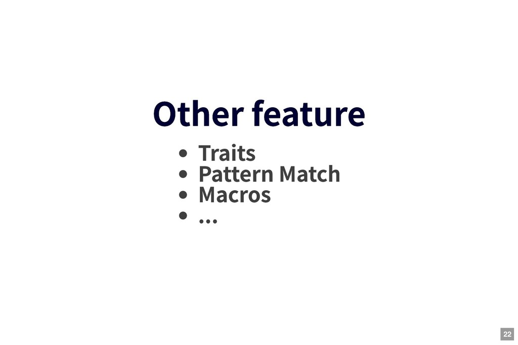 Other feature Other feature Traits Pattern Matc...