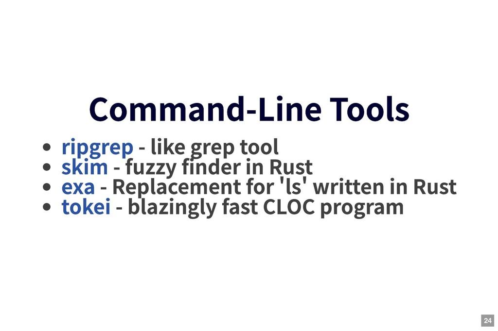 Command-Line Tools Command-Line Tools - like gr...