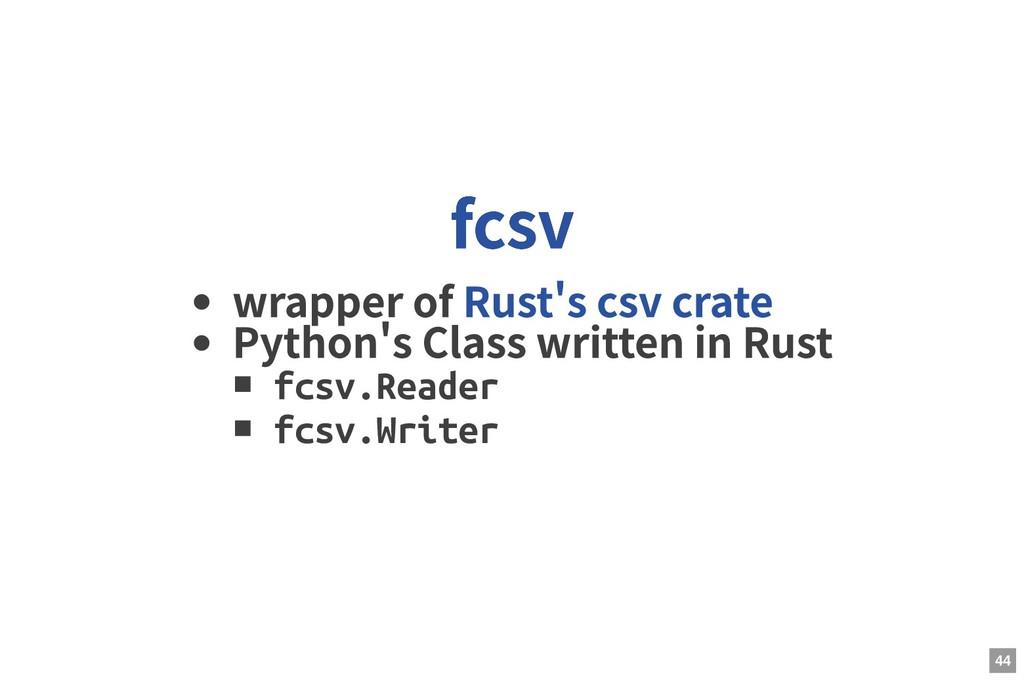 wrapper of Python s Class written in Rust fcsv....