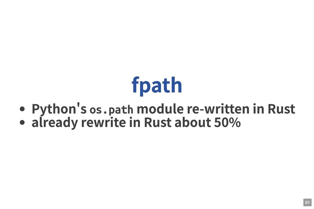 Python s os.path module re-written in Rust alre...