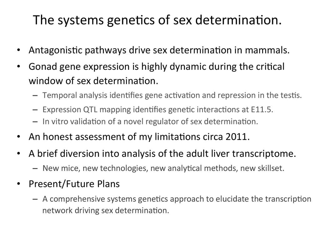 The systems gene7cs of sex deter...