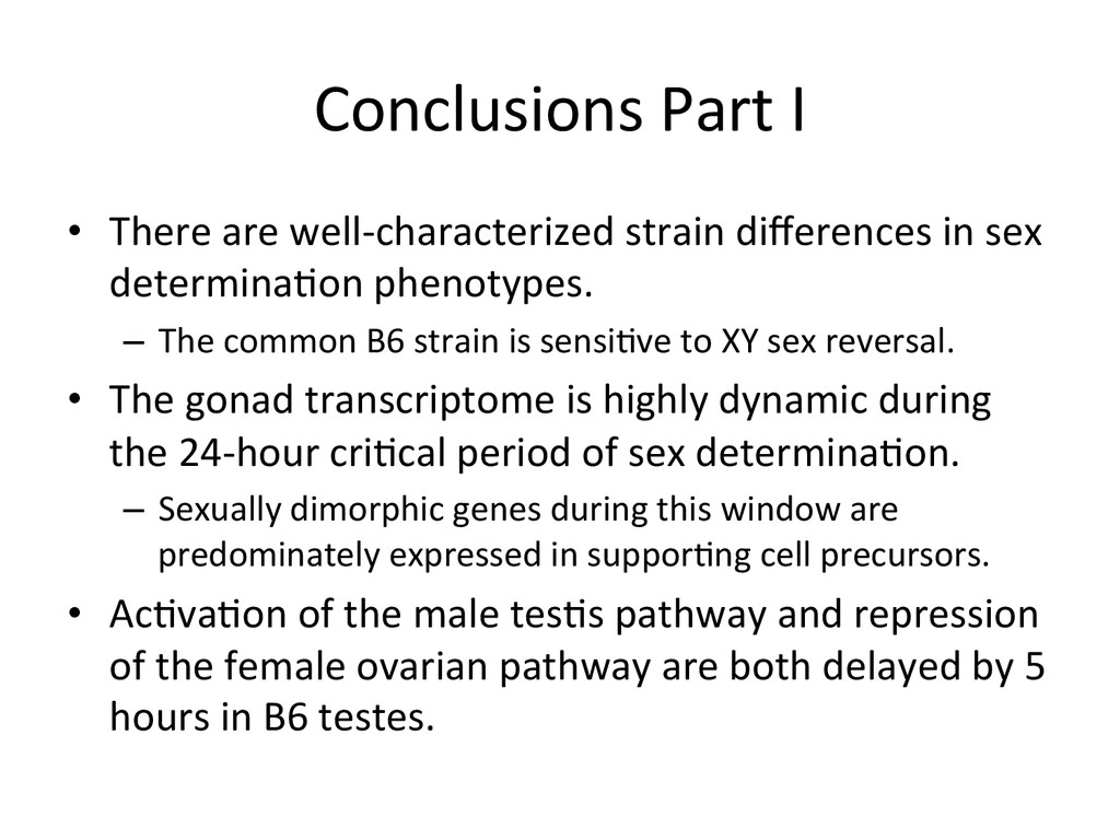 Conclusions Part I   • There are...